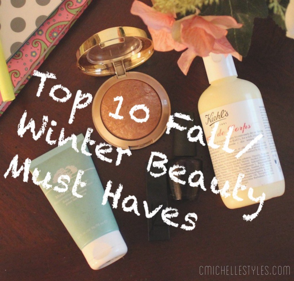 Top 10 Fall/Winter Beauty Must Haves